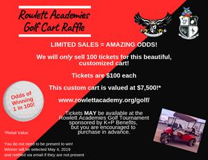 Rowlett Academy - Golf Tournament Golf Cart Raffle