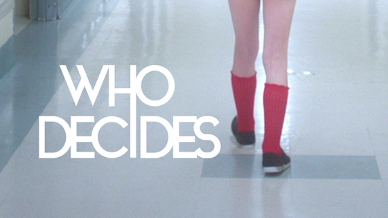 Who Decides (Winner of 2017 Short Film Lab)