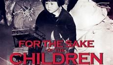 FOR_THE_SAKE_OF_THE_CHILDREN_POSTER_3-2_thumb.jpg